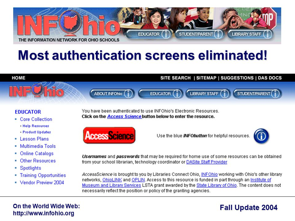 Fall Update 2004 On the World Wide Web:   Most authentication screens eliminated!
