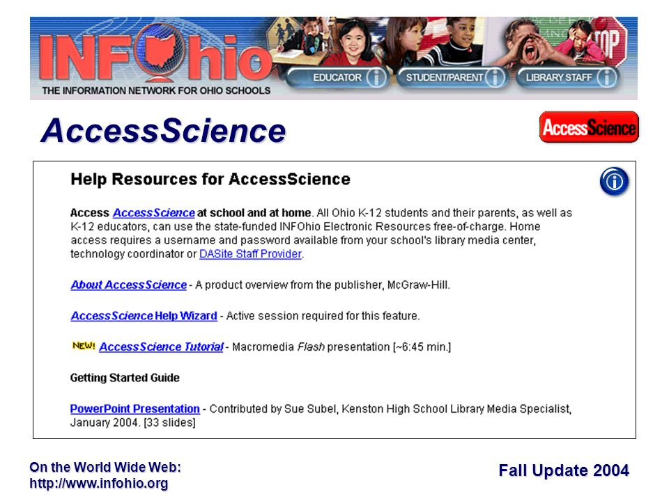 Fall Update 2004 On the World Wide Web:   AccessScience