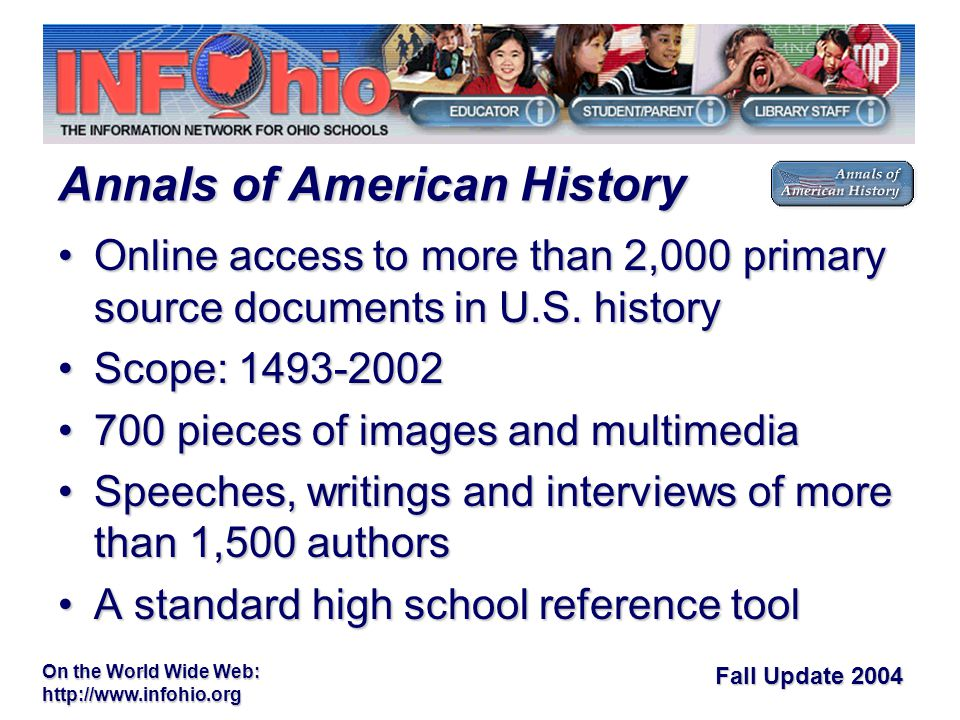 Fall Update 2004 On the World Wide Web:   Online access to more than 2,000 primary source documents in U.S.
