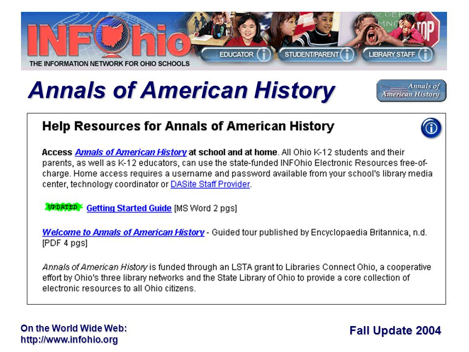 Fall Update 2004 On the World Wide Web:   Annals of American History