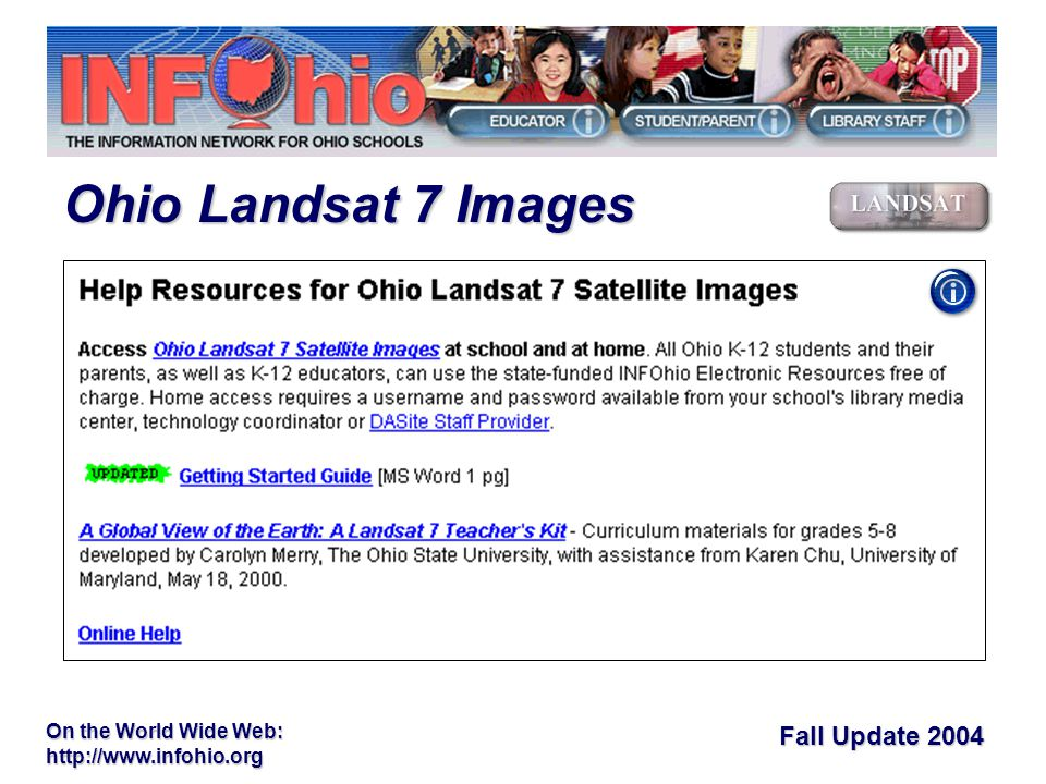 Fall Update 2004 On the World Wide Web:   Ohio Landsat 7 Images