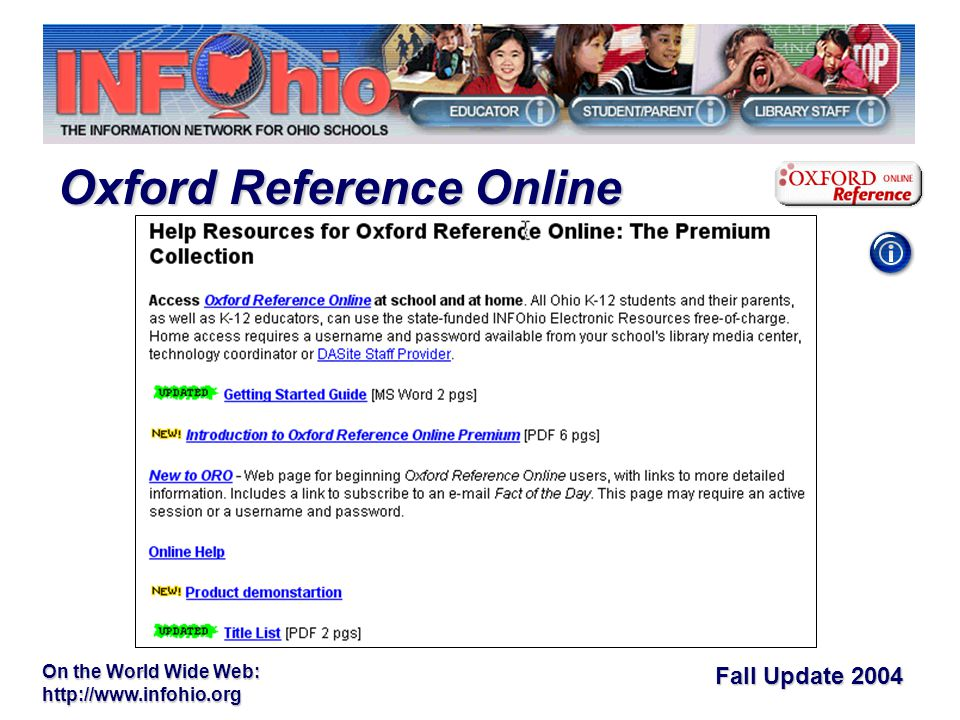 Fall Update 2004 On the World Wide Web:   Oxford Reference Online