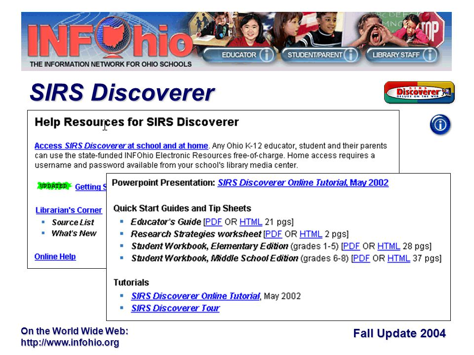 Fall Update 2004 On the World Wide Web:   SIRS Discoverer