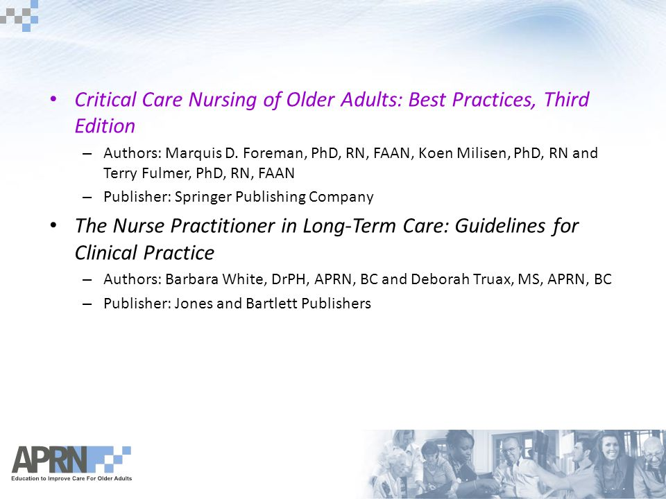 Critical Care Nursing of Older Adults: Best Practices, Third Edition – Authors: Marquis D.