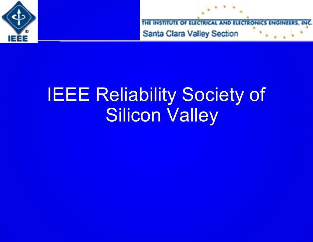 IEEE Reliability Society of Silicon Valley