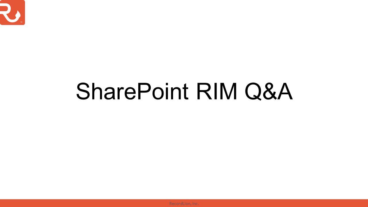 RecordLion, Inc. SharePoint RIM Q&A