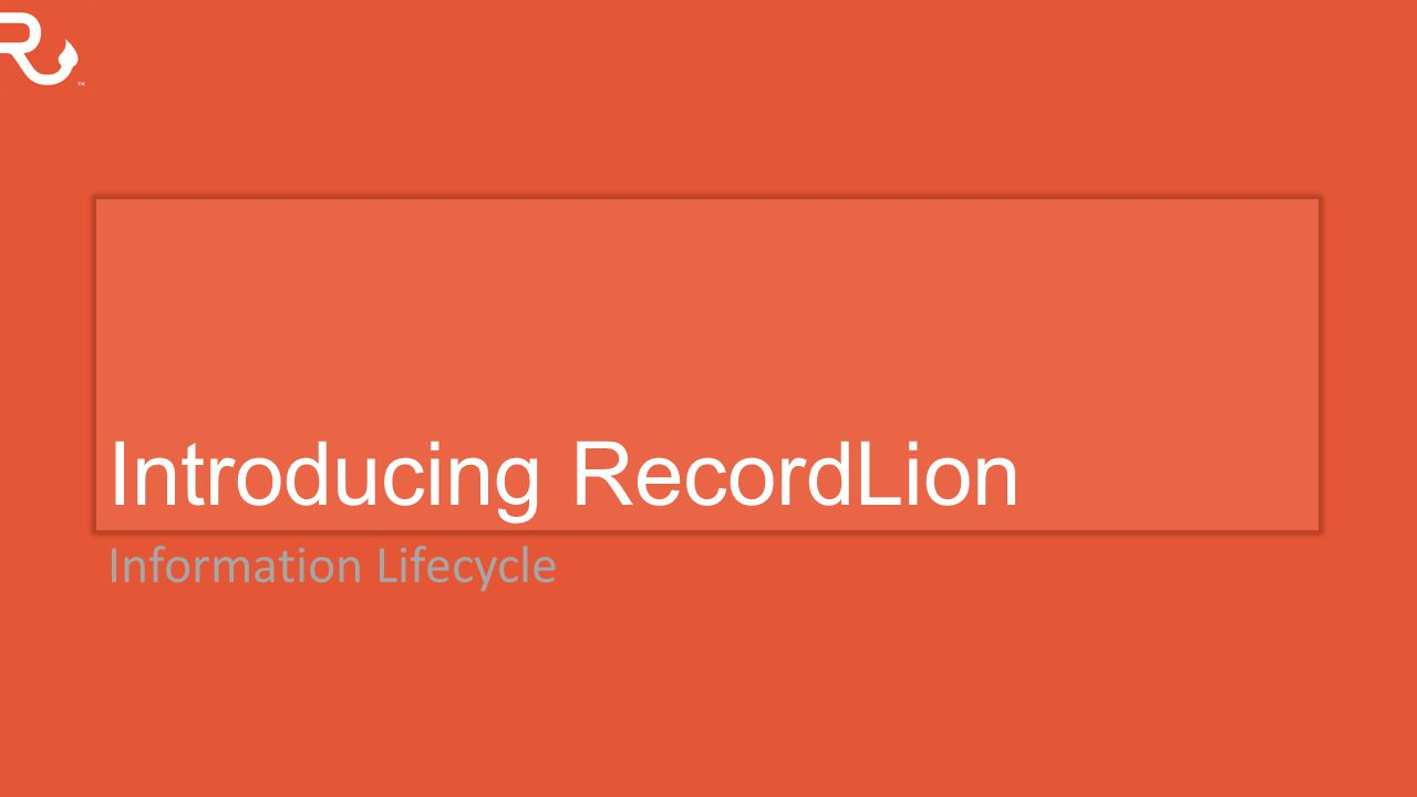 Introducing RecordLion Information Lifecycle