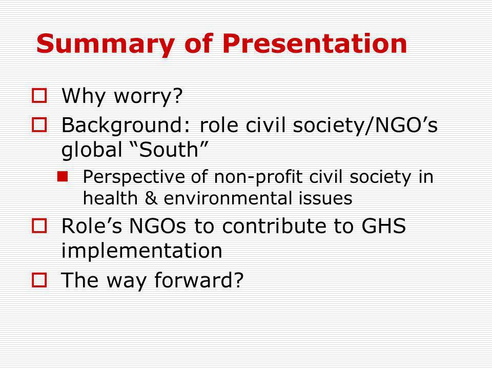 Summary of Presentation  Why worry.