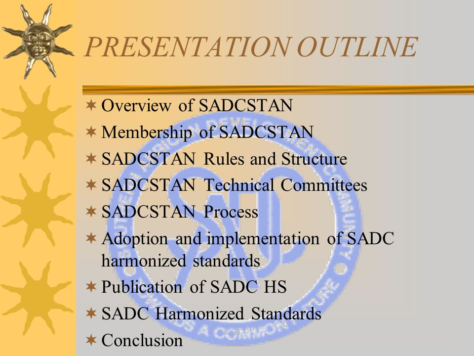 SADCSTAN Process  After the closing date for comments, the TC Secretariat collates the comments received  [P] members have an obligation to vote –Votes must be explicit: +, -, or abstain –Technical reasons must be given for negative votes (otherwise they don t count) –Positive votes cannot be conditional (minor comments OK - Secretariat decides on them)