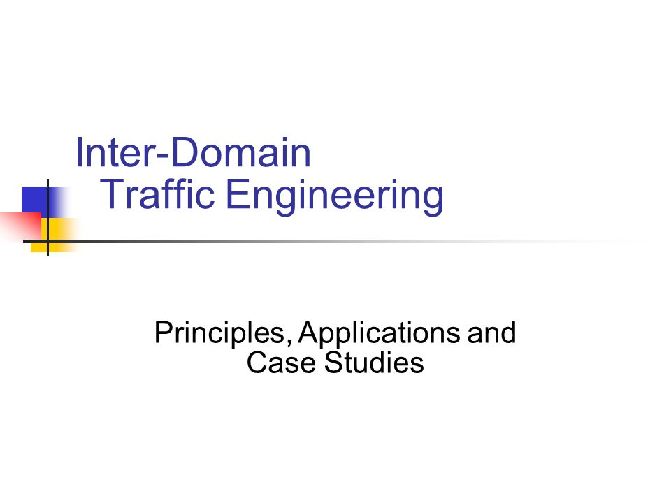 Inter-Domain Traffic Engineering Principles, Applications and Case Studies