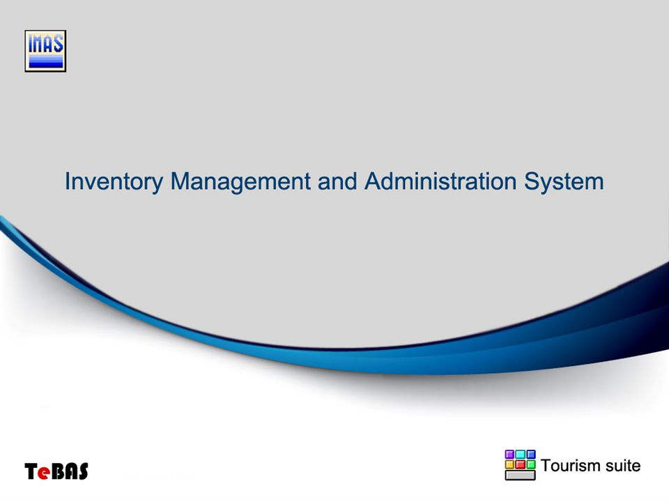 Inventory Management & Administration System Tourism suite A powerful computer software application handling carefully your inventory department activity and all inquires for: Suppliers, Items, Inventory movement, Cost centres, Items receiving & returning, Items average prices and Stores Inventory.