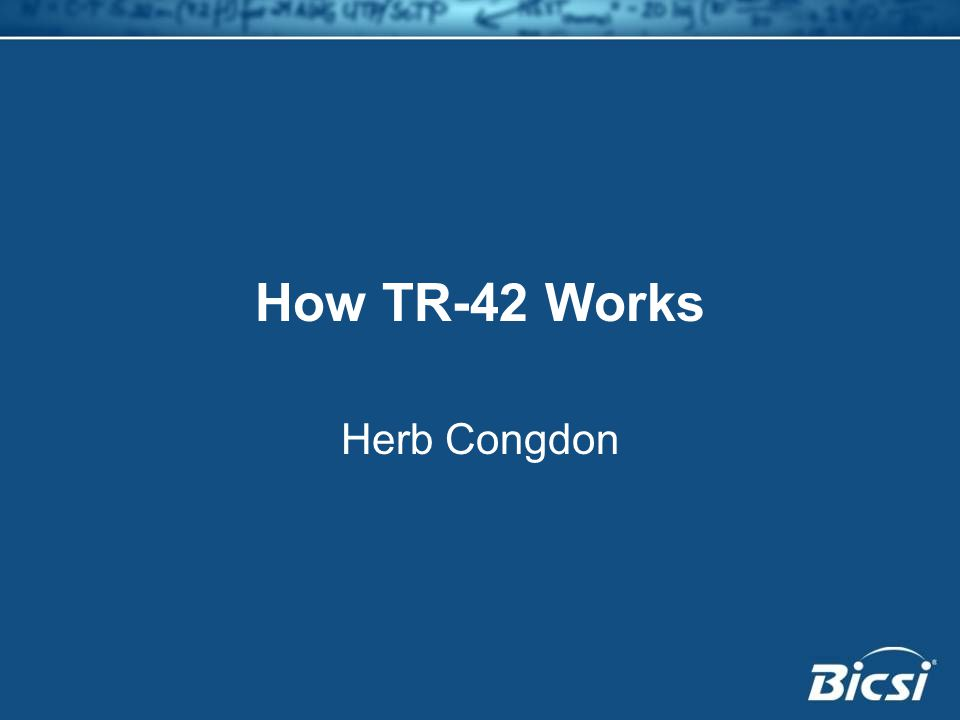 How TR-42 Works Herb Congdon