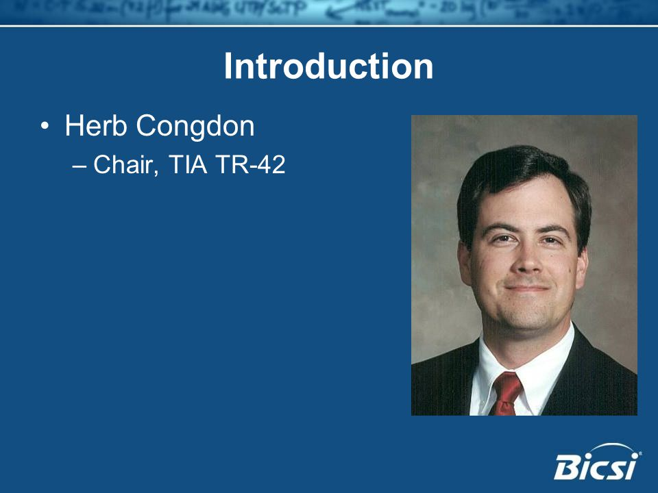 Introduction Herb Congdon –Chair, TIA TR-42