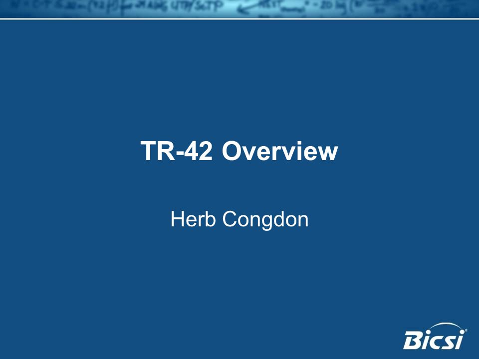 TR-42 Overview Herb Congdon
