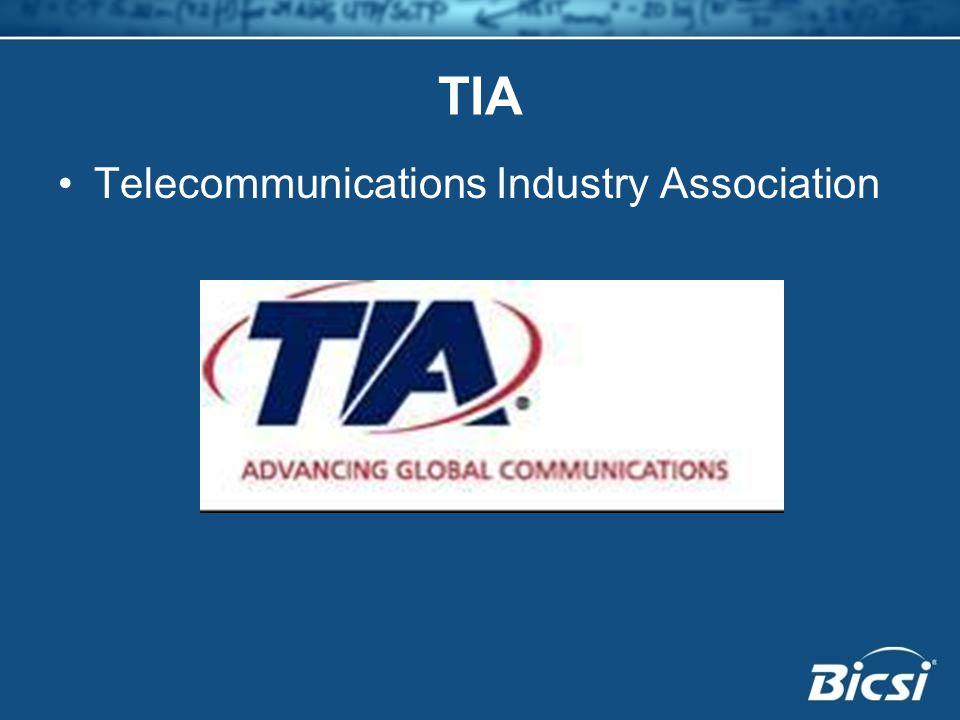 TIA Telecommunications Industry Association