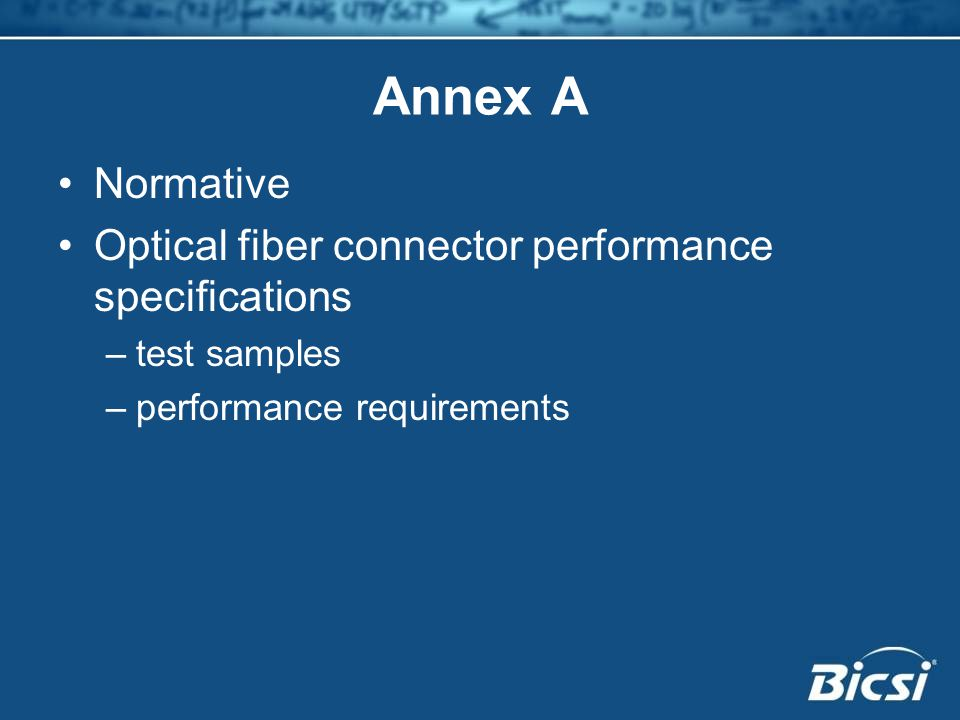 Annex A Normative Optical fiber connector performance specifications –test samples –performance requirements