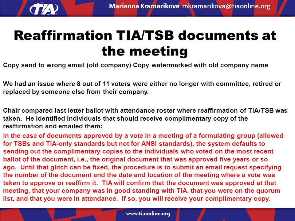Reaffirmation TIA/TSB documents at the meeting Copy send to wrong email (old company) Copy watermarked with old company name We had an issue where 8 o