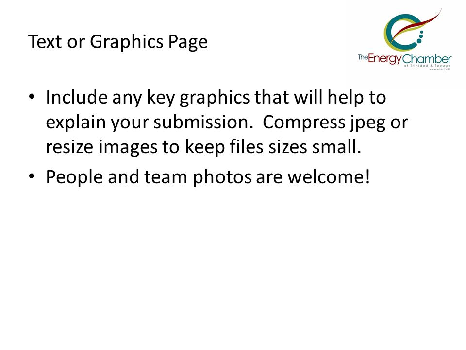 Text or Graphics Page Include any key graphics that will help to explain your submission.