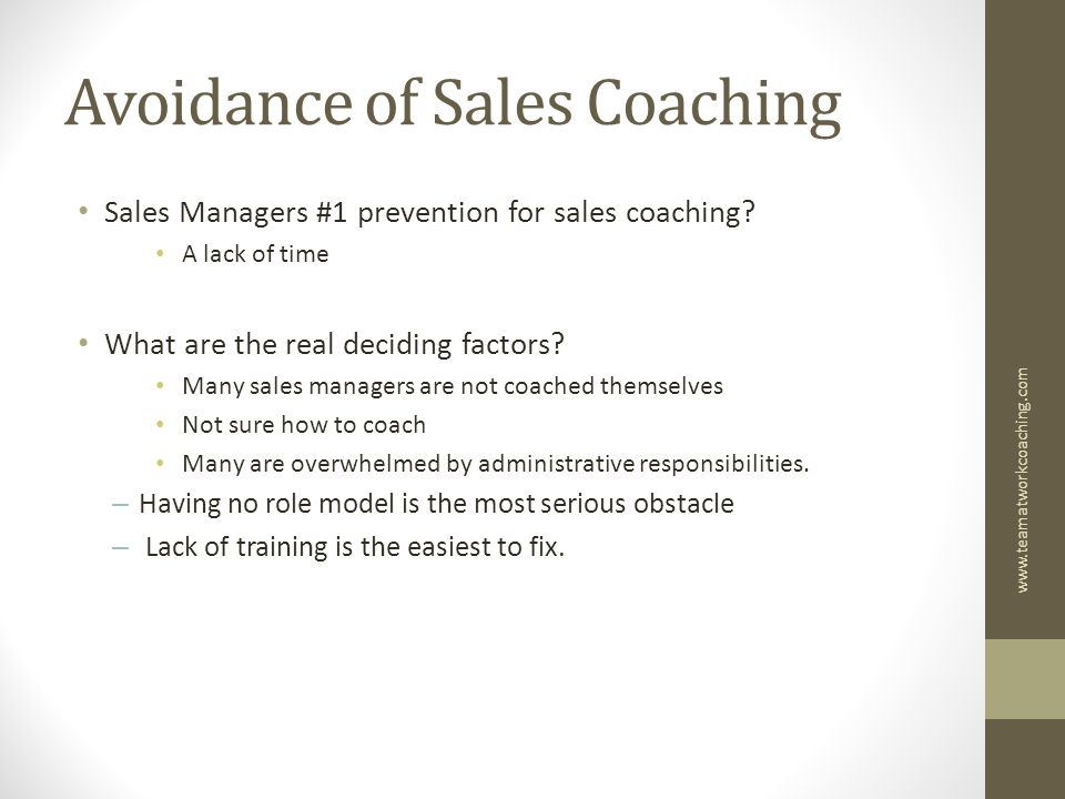 Avoidance of Sales Coaching Sales Managers #1 prevention for sales coaching.