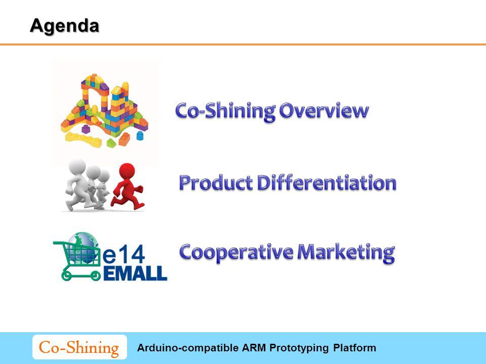 Arduino-compatible ARM Prototyping Platform Co-Shining Agenda