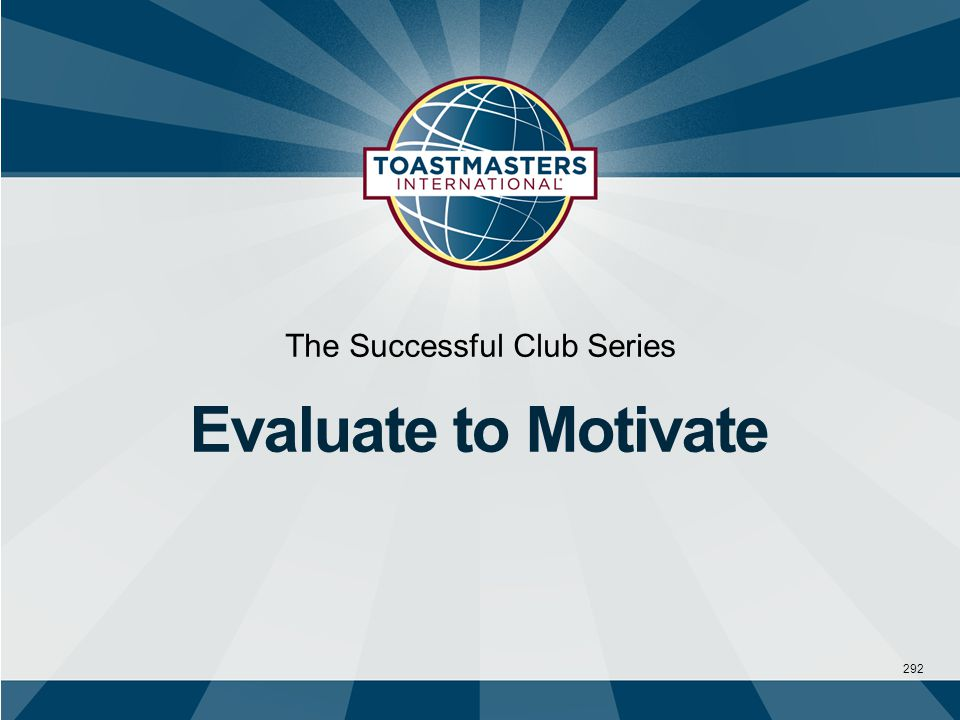 292 The Successful Club Series Evaluate to Motivate