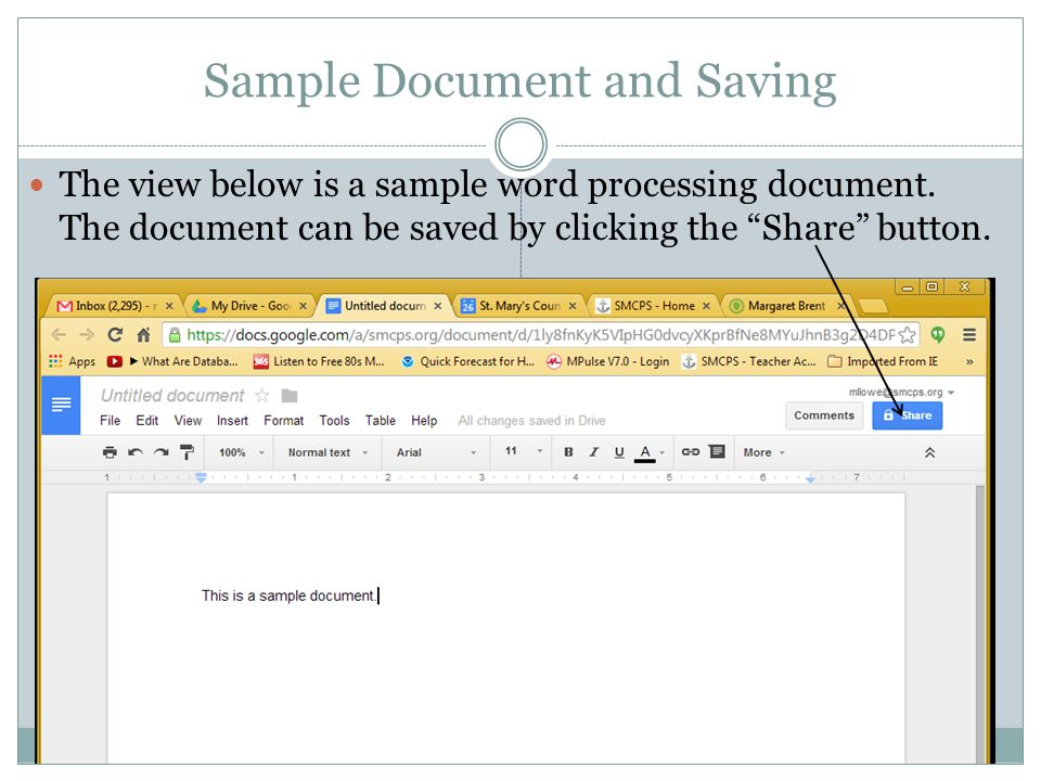 Sample Document and Saving The view below is a sample word processing document.