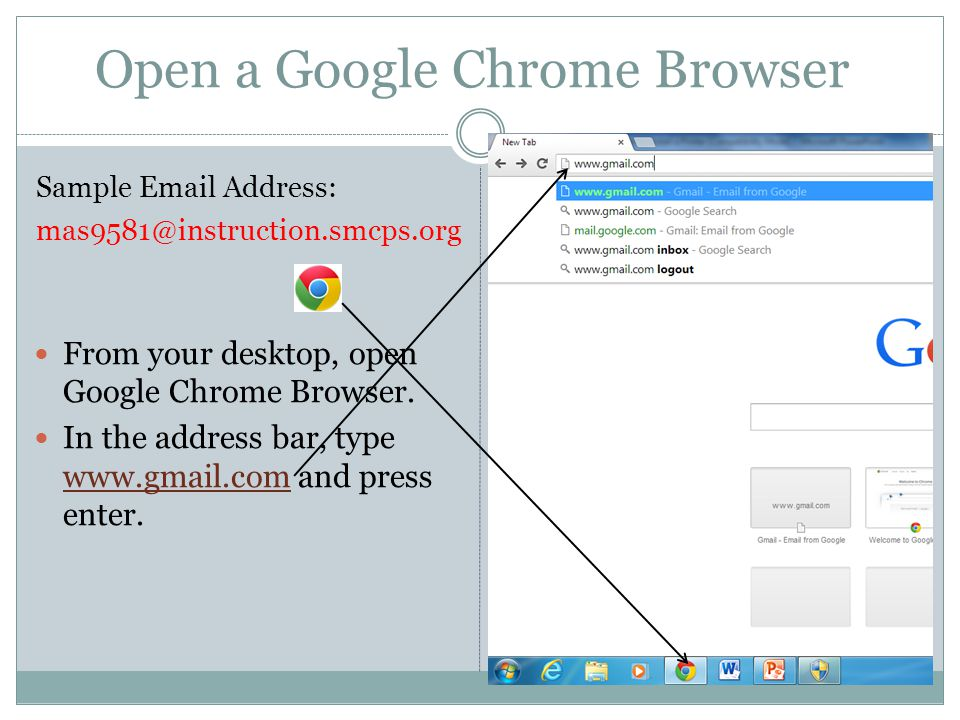 From your desktop, open Google Chrome Browser.