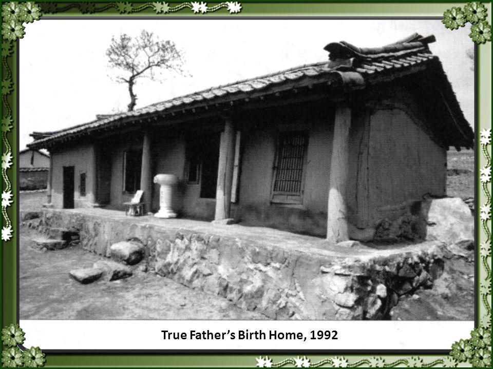 True Father's Birth Home, 1992