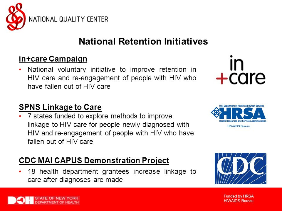 Funded by HRSA HIV/AIDS Bureau Pop-up Question Which of the following types of retention measures have you implemented at your agency.