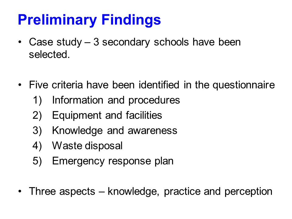 Page 7 Preliminary Findings Case study – 3 secondary schools have been selected. Five criteria have been identified in the questionnaire 1) Informatio