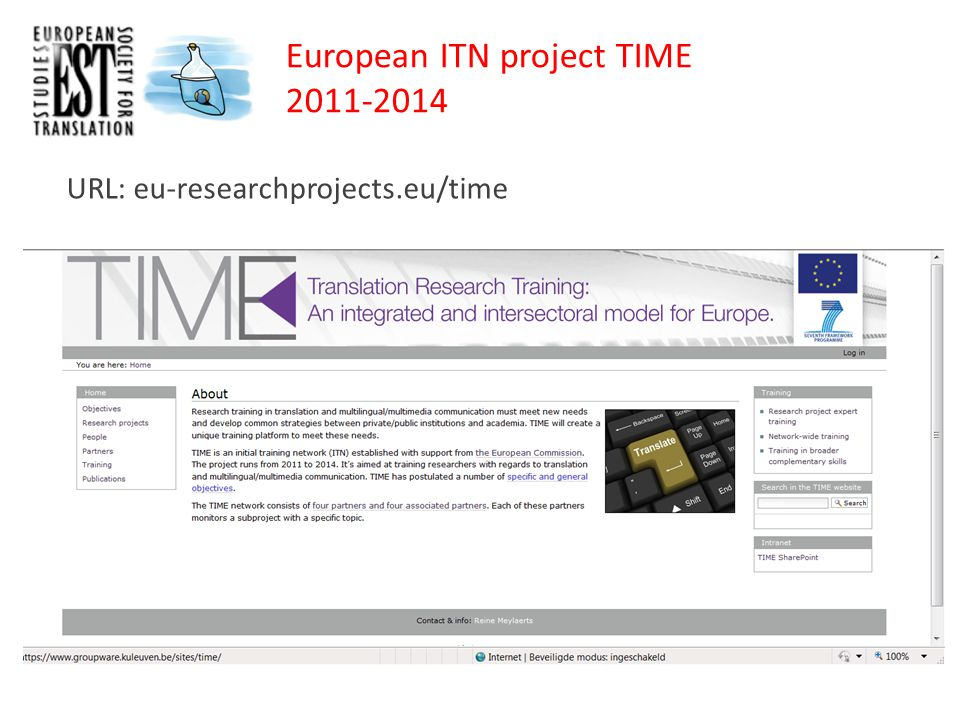 URL: eu-researchprojects.eu/time European ITN project TIME 2011-2014