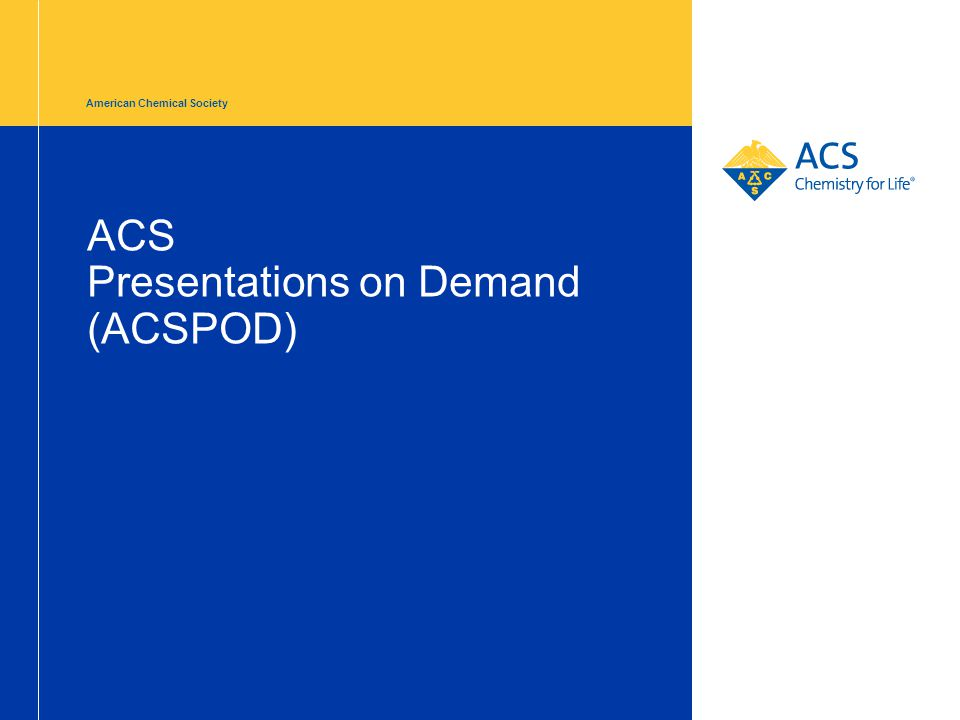 American Chemical Society ACS Presentations on Demand (ACSPOD)