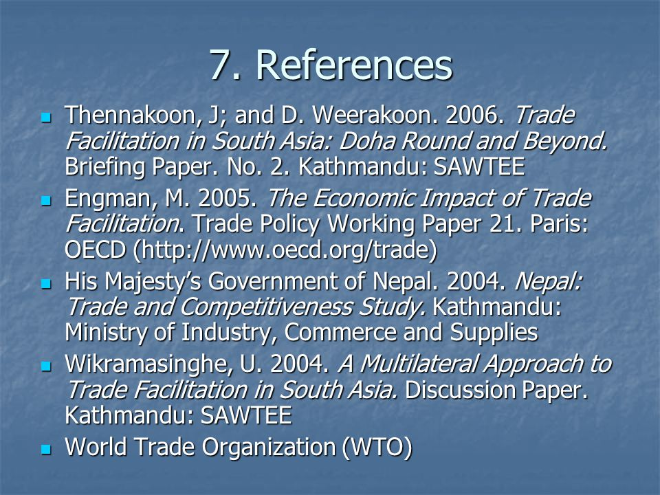7. References Thennakoon, J; and D. Weerakoon. 2006.