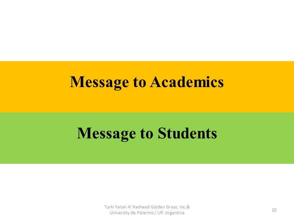 10 Message to Academics Message to Students