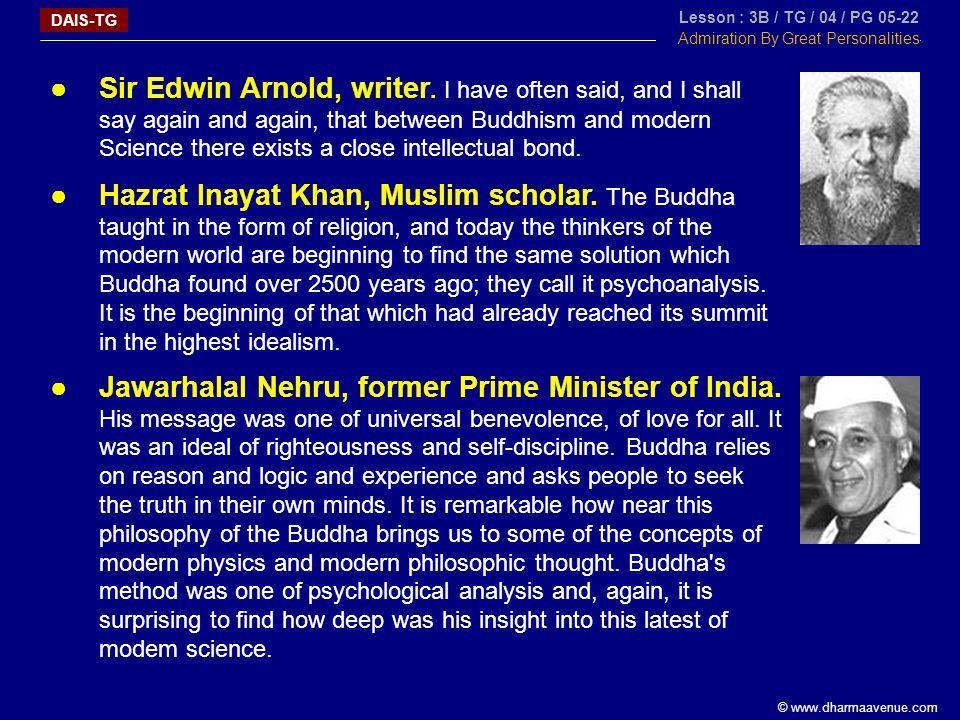 © www.dharmaavenue.com ●Sir Edwin Arnold, writer.