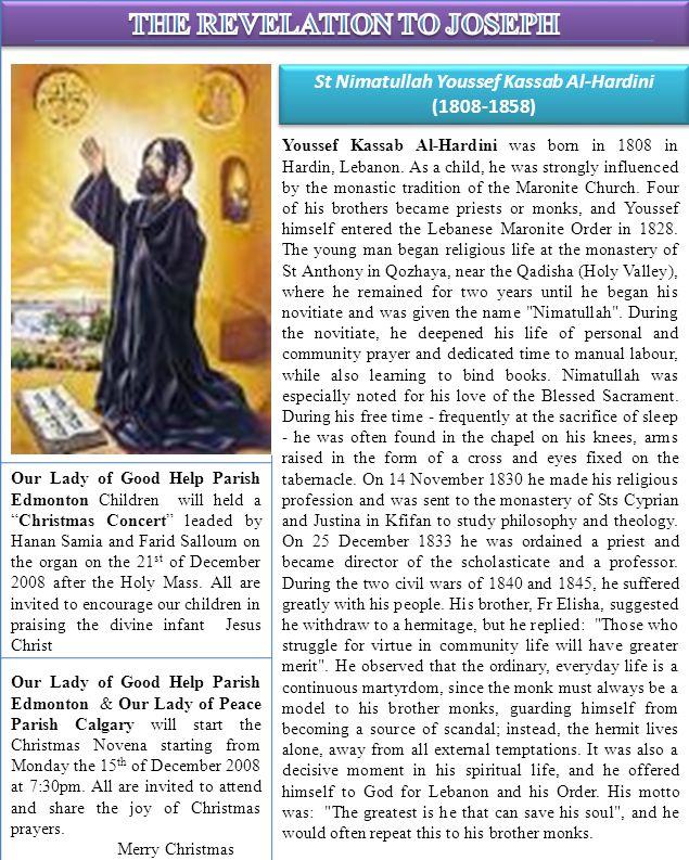 St Nimatullah Youssef Kassab Al-Hardini (1808-1858) Youssef Kassab Al-Hardini was born in 1808 in Hardin, Lebanon.