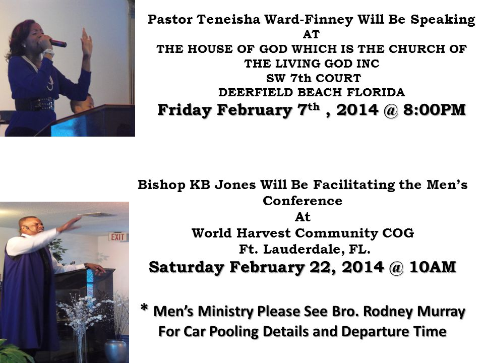 Pastor Teneisha Ward-Finney Will Be Speaking AT THE HOUSE OF GOD WHICH IS THE CHURCH OF THE LIVING GOD INC SW 7th COURT DEERFIELD BEACH FLORIDA Friday
