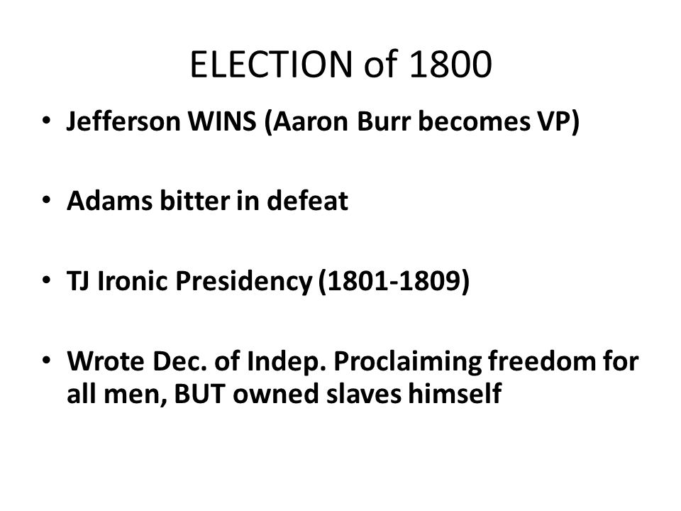 THE POWER SHIFT Jefferson / Madison Presidencies and the WAR OF 1812
