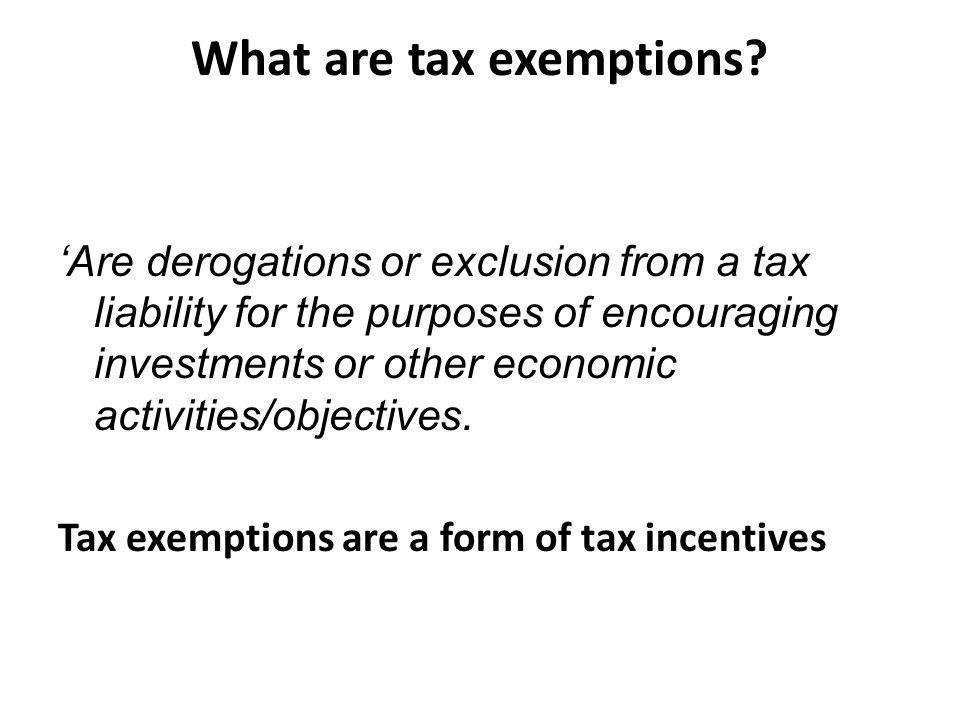 What are tax exemptions.