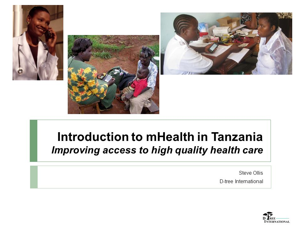 mHealth in Tanzania, driven by the general public, will improve healthcare outcomes throughout the nation.