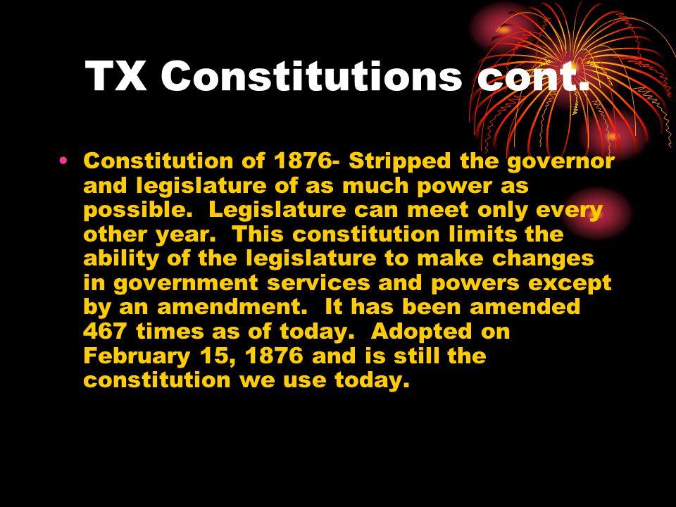 TX Constitutions cont.