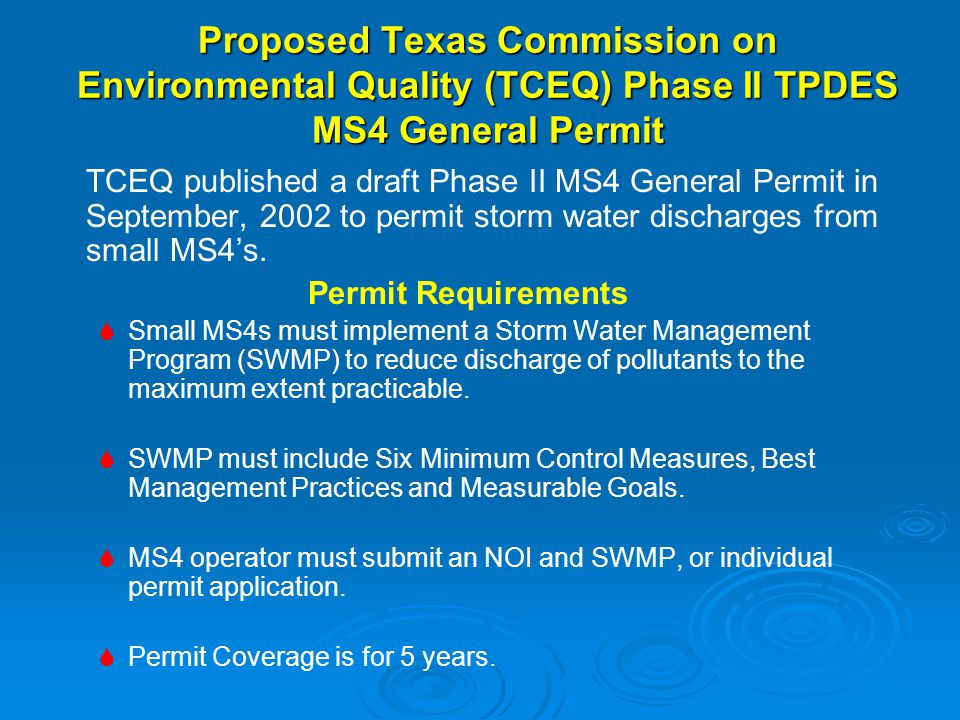 Proposed TCEQ Phase II TPDES MS4 General Permit – Court Case   The permit has not been finalized.