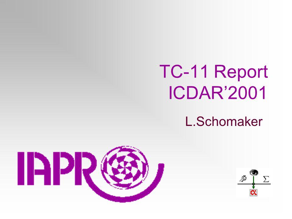 TC-11 Report ICDAR'2001 L.Schomaker