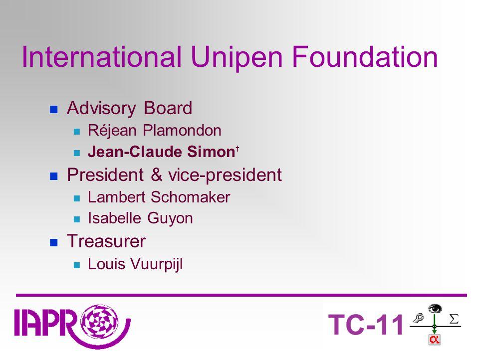 International Unipen Foundation Advisory Board Réjean Plamondon Jean-Claude Simon † President & vice-president Lambert Schomaker Isabelle Guyon Treasurer Louis Vuurpijl