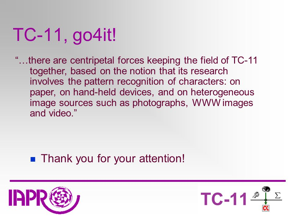 TC-11, go4it. Thank you for your attention.
