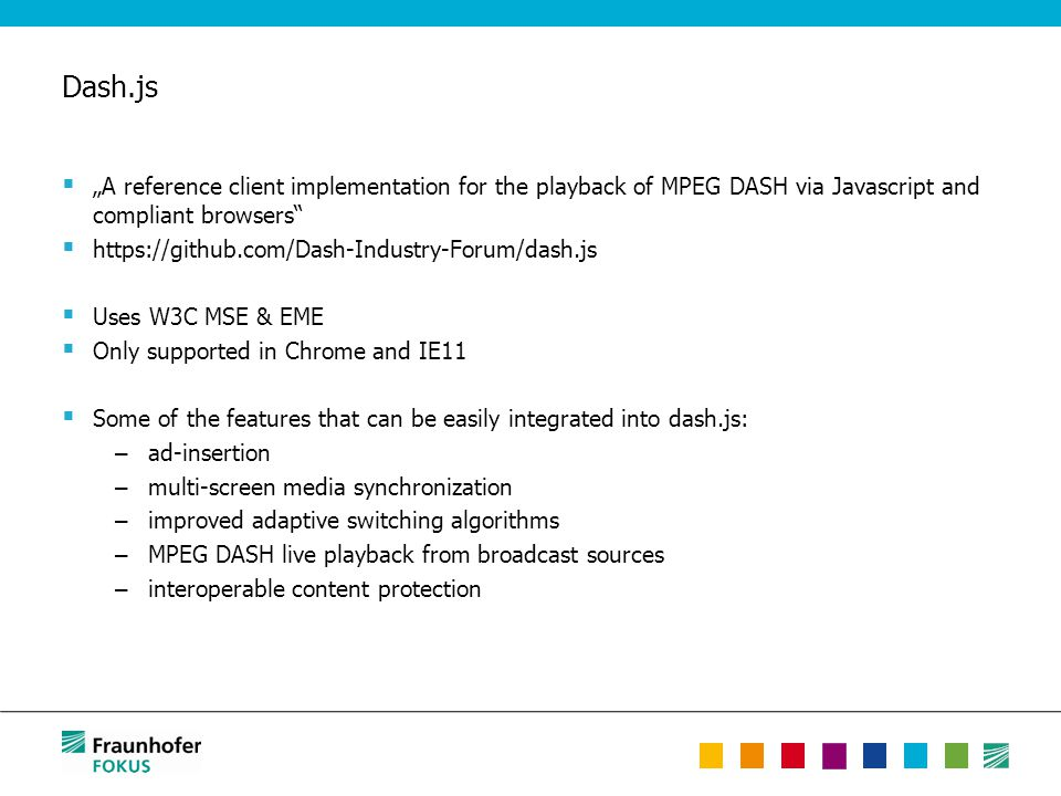"""Dash.js  """"A reference client implementation for the playback of MPEG DASH via Javascript and compliant browsers""""  https://github.com/Dash-Industry-F"""