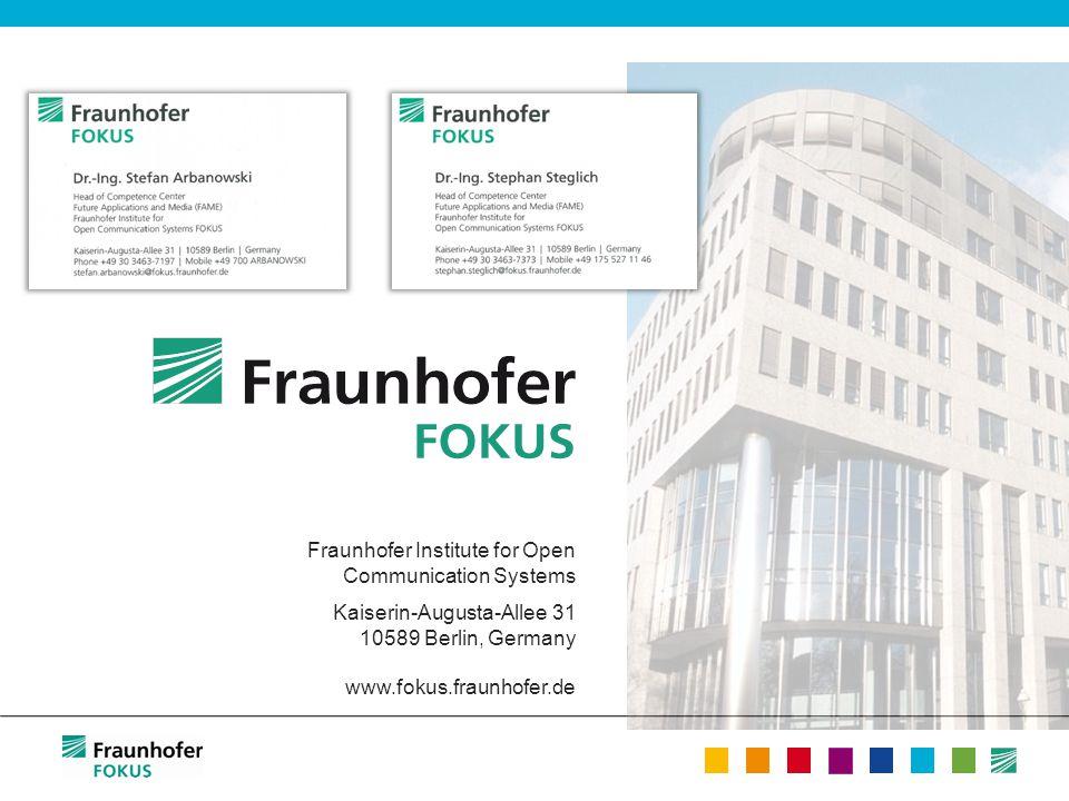 Fraunhofer Institute for Open Communication Systems Kaiserin-Augusta-Allee 31 10589 Berlin, Germany www.fokus.fraunhofer.de