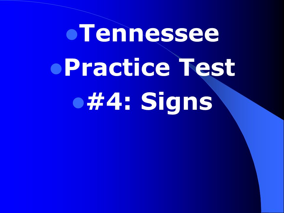 Tennessee Practice Test #4: Signs