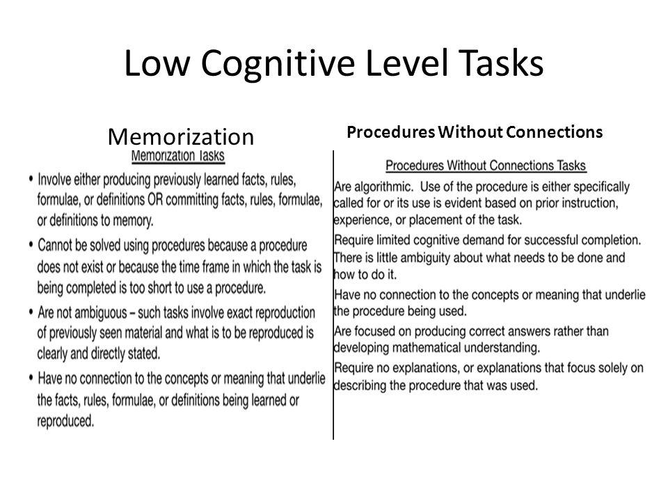 Low Cognitive Level Tasks Memorization Procedures Without Connections