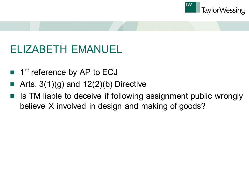 ELIZABETH EMANUEL 1 st reference by AP to ECJ Arts.
